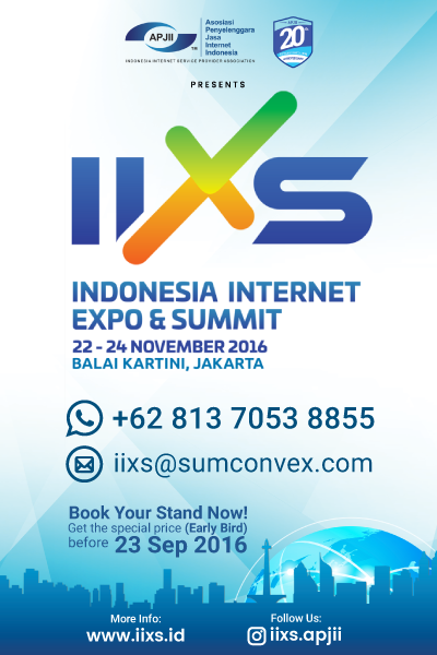 INDONESIA INTERNET EXPO & SUMMIT (IIXS) 2016